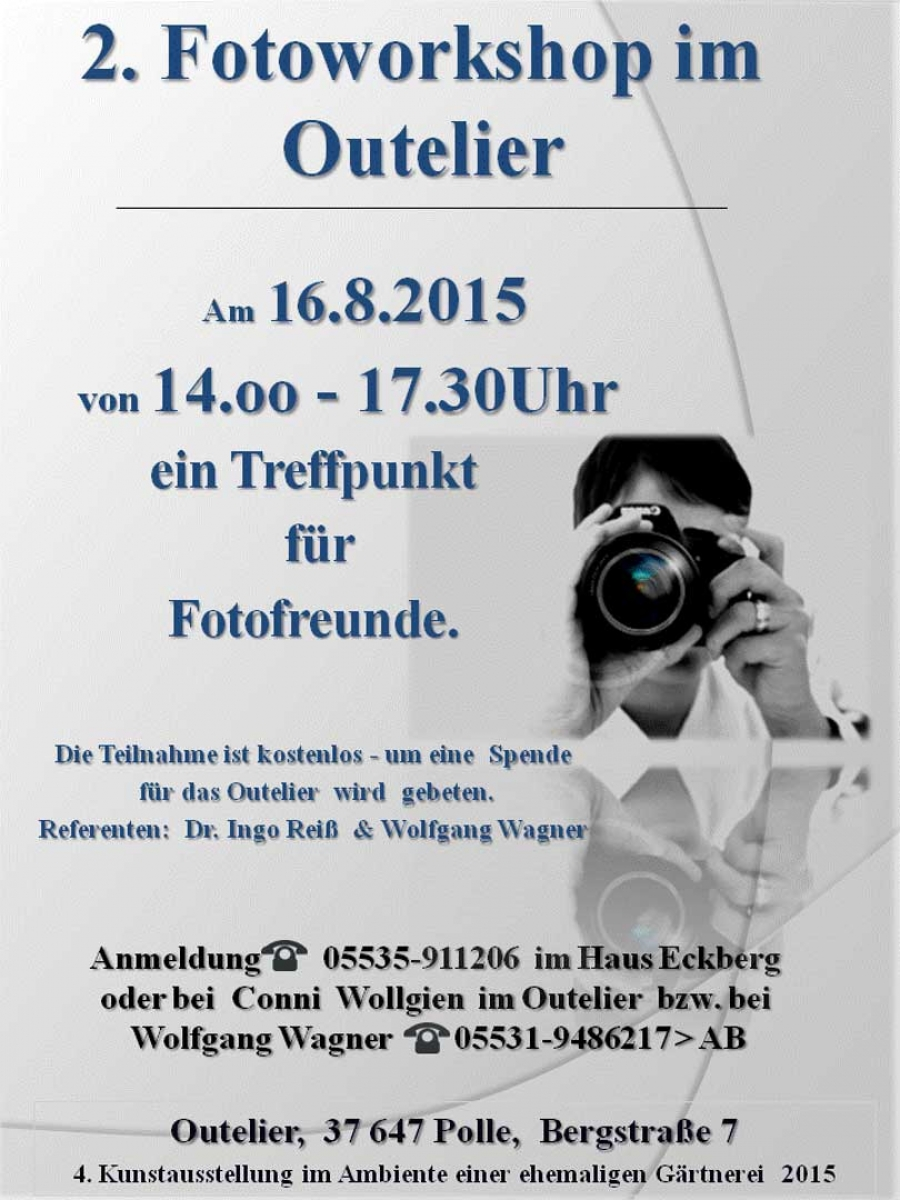 2.Fotoworkshop im Outelier am 16.August 2015 in Polle